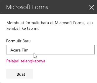 Panel komponen web Microsoft Forms untuk formulir baru.