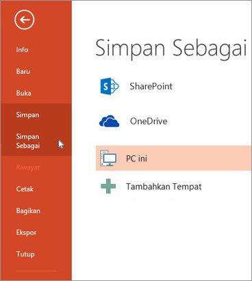 File > Simpan atau Simpan Sebagai