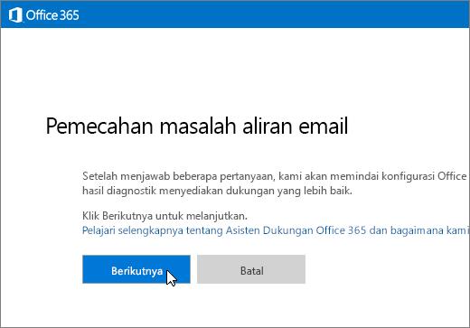 Cuplikan layar awal pemecah masalah aliran email dengan tombol Berikutnya yang dipilih.