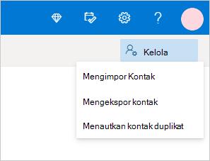 Menu Kelola kontak di Outlook.com