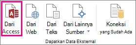 Dari tombol Access pada tab Data