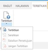Cuplikan layar tab penerbitan, yang berisi tombol-tombol untuk menerbitkan, membatalkan penerbitan, dan mengirim halaman penerbitan untuk disetujui