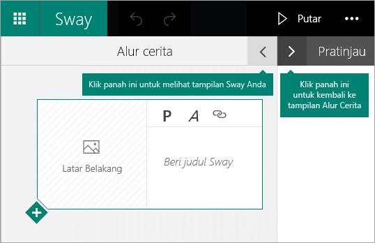 Klik panah yang menghadap ke kiri untuk mempratinjau Sway saat ini, atau klik panah yang menghadap ke kanan untuk menampilkan Alur Cerita