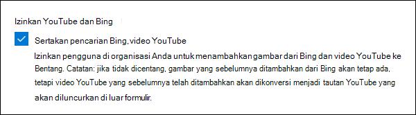 Pengaturan admin Microsoft Forms untuk YouTube dan Bing