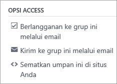 Opsi akses grup, termasuk berlangganan, memposting melalui email, dan menyematkan umpan