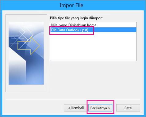 Memilih untuk mengimpor File Data Outlook (.pst)