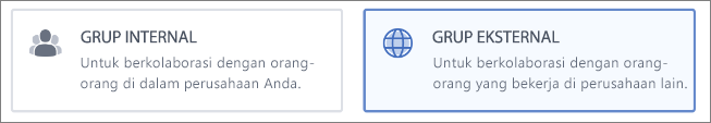 Cuplikan layar yang menampilkan bahwa Anda bisa memilih untuk membuat Grup Internal atau Eksternal