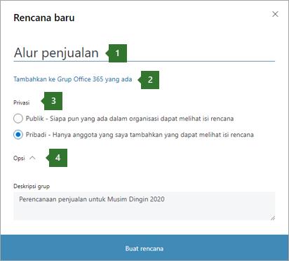 """Cuplikan layar kotak dialog paket perencana baru yang memperlihatkan callout untuk nama 1 dimasukkan """"Saluran penjualan"""", 2 opsi untuk """"Tambahkan sudah ada Office 365 grup"""", 3 opsi privasi, dan 4 opsi turun bawah."""