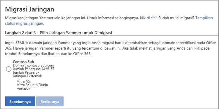 Cuplikan layar Langkah 2 dari 3 - Memilih Jaringan Yammer untuk Dimigrasikan