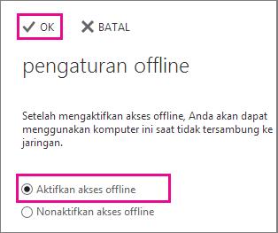 Aktifkan akses offline