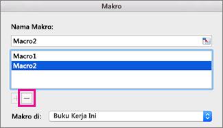 Pilih makro dan klik tanda minus untuk menghapusnya