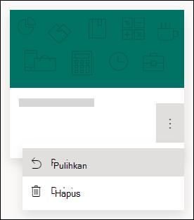 Memulihkan formulir atau menghapus opsi formulir untuk formulir di Microsoft Forms