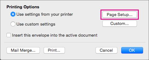 Klik Penyetelan Halaman untuk memilih ukuran dan tata letak amplop dari konfigurasi yang disediakan oleh printer Anda.