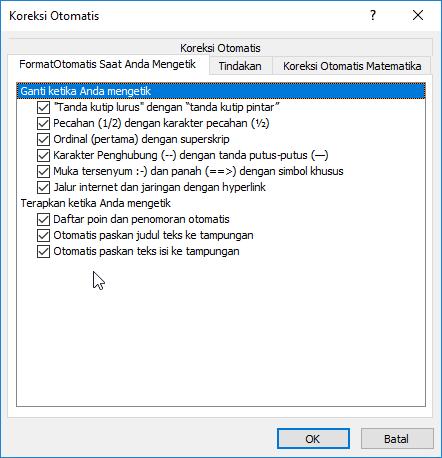 Opsi pada Formatotomatis saat Anda mengetik Tab