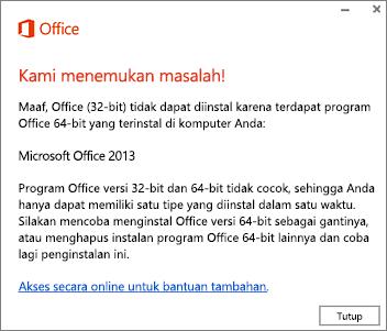 Pesan kesalahan Tidak dapat menginstal Office 32-bit setelah Office 64-bit