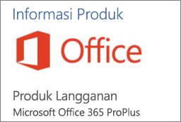 Cuplikan layar bagian dari bagian Informasi Produk dalam aplikasi Office. Memperlihatkan bahwa aplikasi merupakan Produk Langganan untuk Office 365 ProPlus.