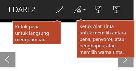 Alat tinta tersedia dalam tampilan peragaan slide.