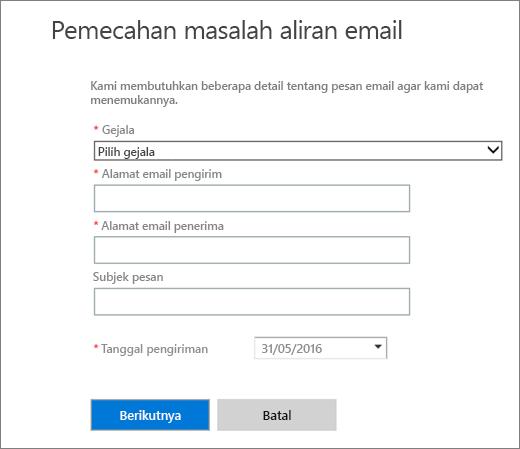 Cuplikan layar area input pemecah masalah aliran email. Admin harus memilih gejala serta menambahkan alamat email pengirim dan penerima sebelum memilih Berikutnya untuk memulai pemecah masalah.