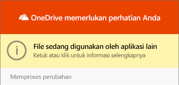 "Dialog OneDrive ""file in use"""