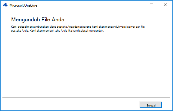 Dialog perbaikan akhir Sinkronisasi OneDrive for Business