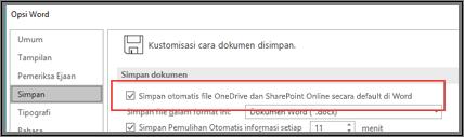 Dialog File > Opsi > Simpan memperlihatkan kotak centang untuk mengaktifkan atau menonaktifkan simpan otomatis