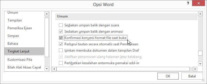 Opsi konfirmasi konversi format file saat buka