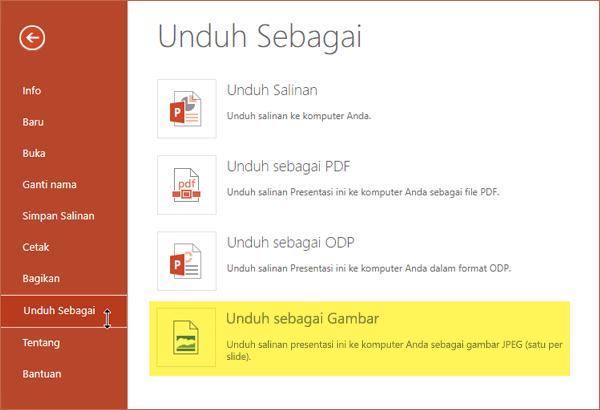 Anda bisa menyimpan salinan presentasi Anda sebagai sekumpulan JPG file gambar