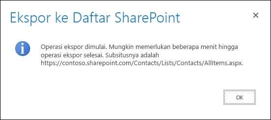 Cuplikan layar pesan ekspor ke daftar SharePoint dengan tombol OK.