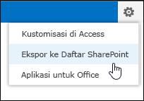 Perintah Ekspor ke Daftar SharePoint di menu gerigi Pengaturan