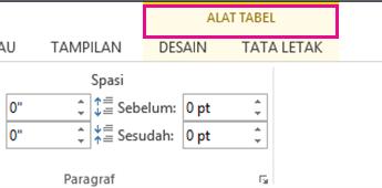 Gambar perintah Alat Tabel yang muncul di bagian atas pita saat Anda mengklik di mana saja dalam tabel.