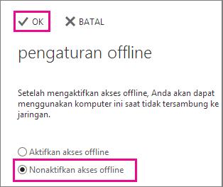 Nonaktifkan akses offline