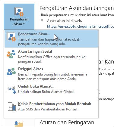 Klik File > Pengaturan Akun > Pengaturan Akun.