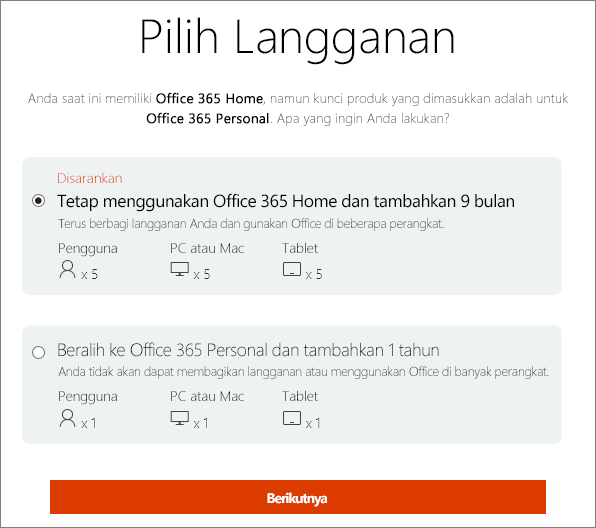 Memilih untuk tetap menggunakan Office 365 Home atau beralih ke langganan Office 365 Personal.