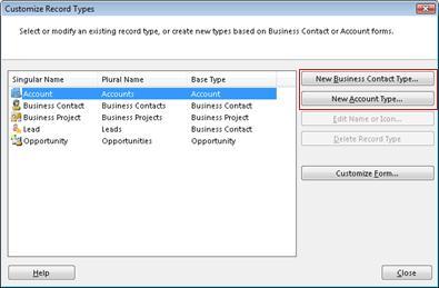 Kotak dialog Tipe Catatan yang Dikustomisasi dengan tombol Tipe Kontak Bisnis Baru dan tombol Tipe Akun Baru diuraikan.