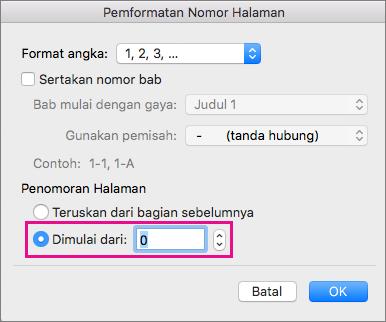 Untuk mengatur nomor halaman awal, pilih Mulai pada, lalu masukkan angka.