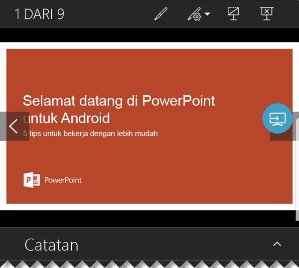 Menjalankan presentasi dari ponsel Android - PowerPoint untuk Android