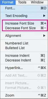 Pada Format menu pilih Perbesar Ukuran Font atau Perkecil Ukuran Font