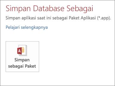 Opsi Simpan sebagai Paket di layar Simpan Sebagai untuk aplikasi Access lokal