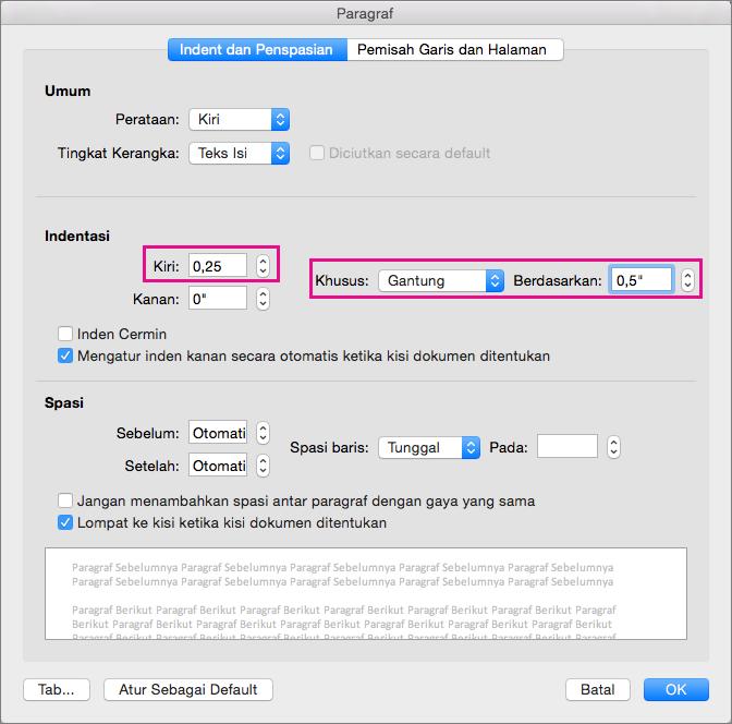 Untuk indentasi gantung daftar, setel indentasi untuk sisi Kiri, dan setel Khusus untuk Menggantung.