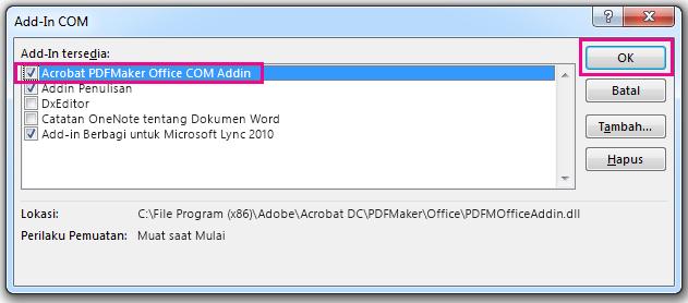 Pilih kotak centang untuk Acrobat PDFMaker Office COM Add-in, dan klik OK.