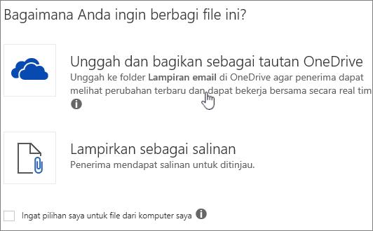 Cuplikan layar lampiran dialog memperlihatkan mengunggah dan melampirkan sebagai Opsi file OneDrive.