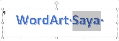 Teks WordArt yang dipilih sebagian