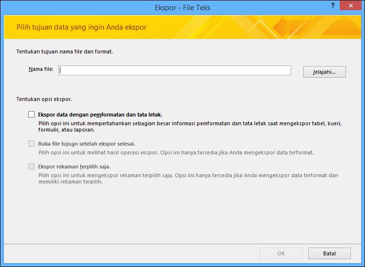 Memilih opsi ekspor pada kotak dialog Ekspor - File Teks.