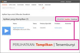 Memperlihatkan aplikasi untuk Office yang terlihat atau tersembunyi