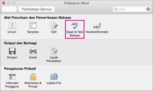 Klik Ejaan & Tata Bahasa untuk mengubah pengaturan dalam memeriksa ejaan dan tata bahasa.