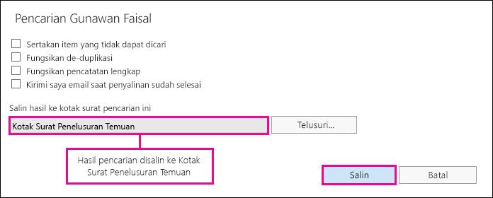 Klik Salin untuk menyalin hasil pencarian Kotak Surat Pencarian default.