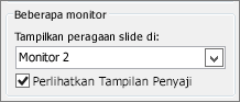 Opsi Monitor PowerPoint 2010
