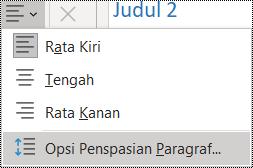 Cuplikan layar Opsi Penspasian Paragraf di menu Beranda.