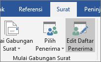 Sebagai bagian dari gabungan Surat Word, pada tab surat-menyurat, di grup gabungan mulai, pilih Edit Daftar Penerima.