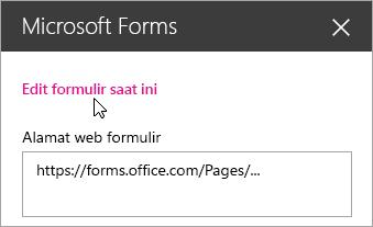 Mengedit formulir saat ini di panel komponen web Microsoft Forms untuk formulir yang sudah ada.